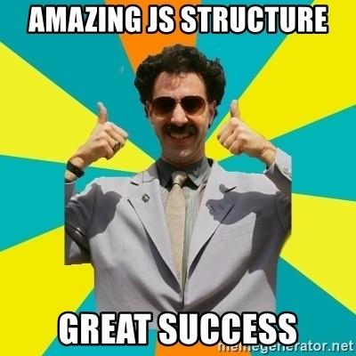 Amazing JS structure